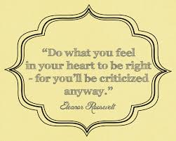 do what is in your heart!