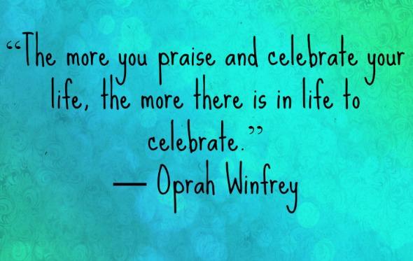celebrate-life-quote-oprah-2
